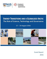 Energy Transitions and a Globalised Arctic: The Role of Science, Technology and Governance, 17 - 19 August 2016