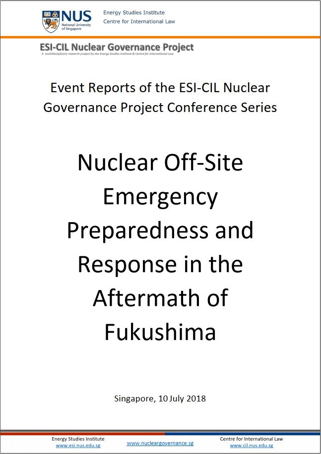 Event Reports of the ESI-CIL Nuclear Governance Project Conference Series: Nuclear Off-Site Emergency Preparedness and Response in the Aftermath of Fukushima