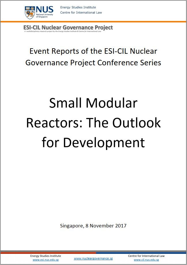 Event Reports of the ESI-CIL Nuclear Governance Project Conference Series: Small Modular Reactors: The Outlook for Development